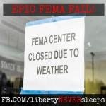 FEMA Disaster Centers Shut Doors 'Due to Weather'