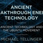 Michael Tellinger ~ Ancient Technology And The Ubuntu Movement