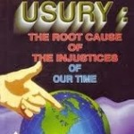 Paul Adams, J.D. ~ Usury: Weapon Of Control And Enslavement – Part 2 Of 2